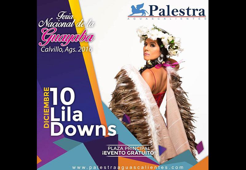 Lila Downs, El TRI y Ximena Sariñana en Feria de la Guayaba 2016