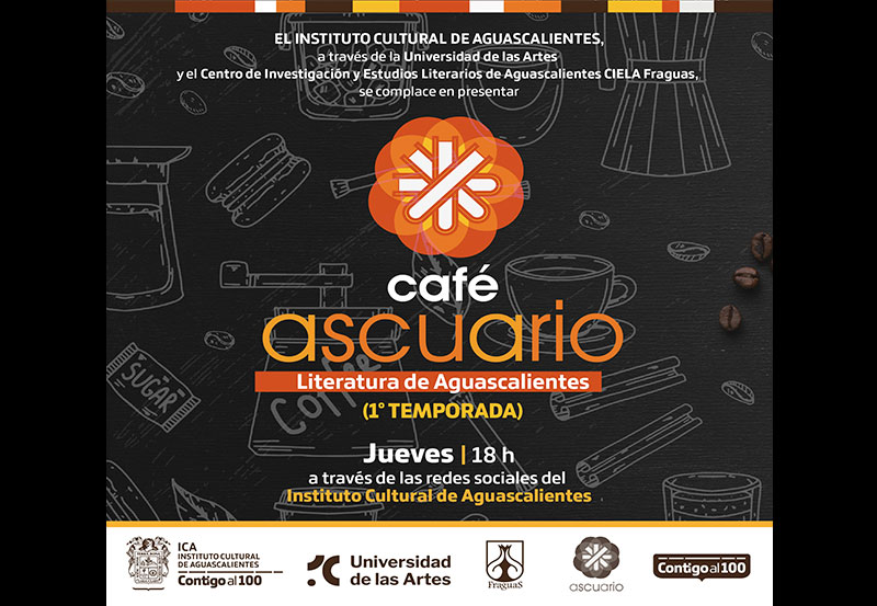 ICA Presenta Café Ascurio Programa de Difusión Literaria de Aguascalientes